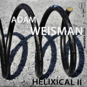 Adam Weisman: Helixical II