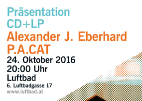 CD+LP Präsentation: Alexander J. Eberhard – P.A.CAT